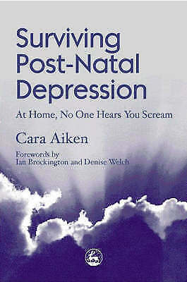 1 of 1 - Surviving Post-Natal Depression: At Home, No One Hears You Scream