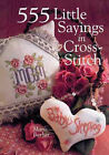 555 Little Sayings in Cross-stitch by Marie Barber (Hardback, 2000)