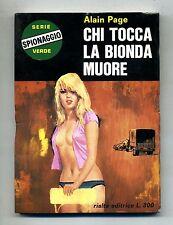 Alain Page # CHI TOCCA LA BIONDA MUORE # Rialta Editrice 1967