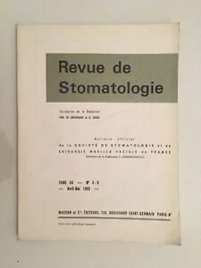 Rivista Di Stomatologia Volume 66 N° 4-5 Masson E Cie Aprile-Maggio 1965