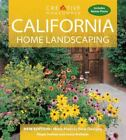 Home Landscaping: California Home Landscaping by Lance Walheim and Roger Holmes (2005, Paperback, Revised)