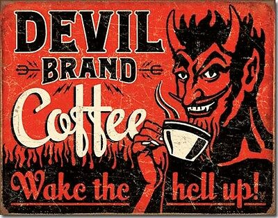 Devil Brand Coffee Wake The Hell Up TIN SIGN funny vtg rustic wall decor 2042-A