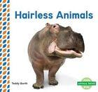 Hairless Animals by Teddy Borth (Hardback, 2016)