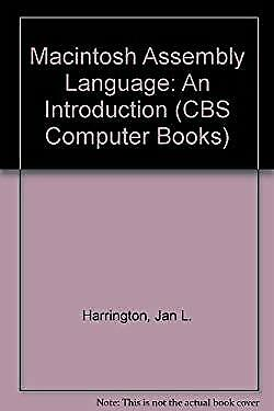 Assembly Language for the Macintosh by Harrington, Jan L.