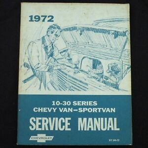c] 72 CHEVROLET SERIES 10-30 Van- Sportvan GM Factory Service Manual ST140-72