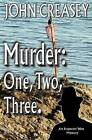 Murder: One, Two, Three by John Creasey (Paperback, 2014)