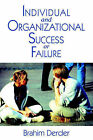 Individual and Organizational Success or Failure by Brahim Derder (Paperback / softback, 2002)