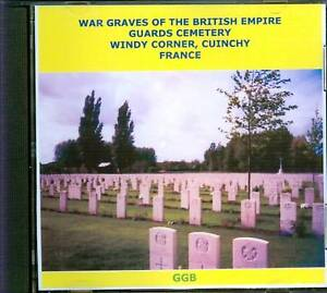 WAR-GRAVES-OF-GUARDS-CEMETERY-WINDY-CORNER-FRANCE-CD
