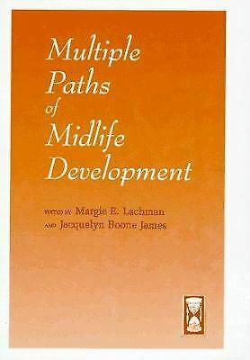 Multiple Paths of Midlife Development Hardcover Margie E. Lachman