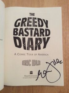 the greedy bastard diary idle eric