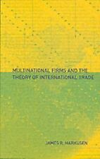 Multinational Firms and the Theory of International Trade (MIT Press), Markusen,