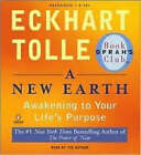 A New Earth: Awakening to Your Life's Purpose by Eckhart Tolle (CD-Audio, 2008)