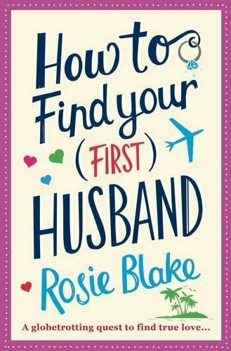 1 of 1 - How to Find Your (First) Husband,Rosie Blake