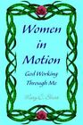 Women in Motion 9781599268767 by Mary C Short Paperback