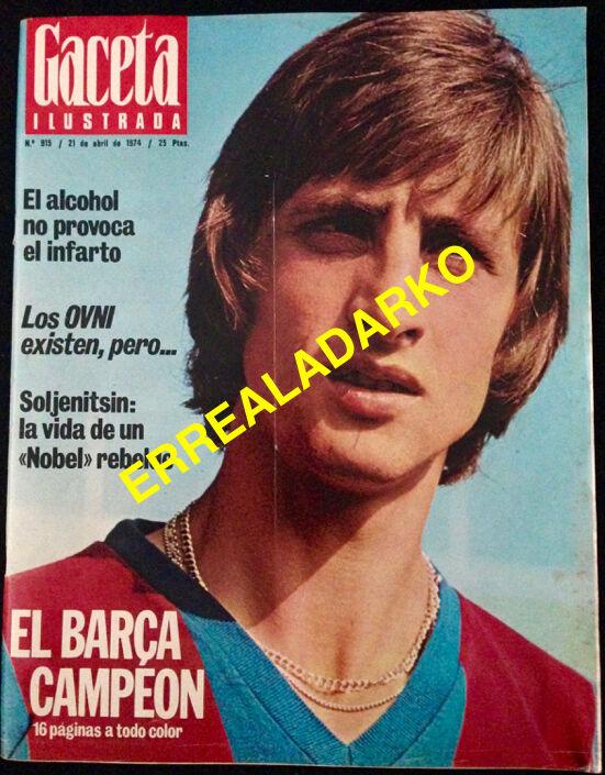 REVISTA GACETA ILUSTRADA 915 - F.C.BARCELONA 1974 - JOHAN CRUYFF BARÇA CAMPEON