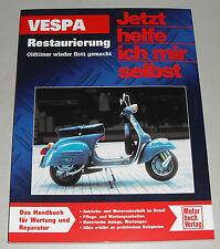 Restaurierungsanleitung Piaggio Vespa 50 80 125... alle Modelle ab Baujahr 1946