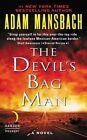 The Devil's Bag Man: A Novel by Adam Mansbach (Paperback, 2016)