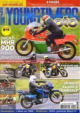 YOUNGTIMERS MOTO 19 DUCATI 900 MHR YAMAHA YDS7 250 KAWASAKI ZL 600 HONDA XL 600