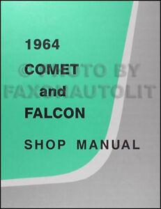 1964 comet falcon and ranchero shop manual ford futura mercury rh ebay com 1963 Ford Falcon 1964 ford falcon shop manual pdf