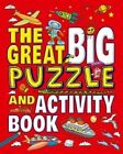 The Great Big Puzzle and Activity Book by Arcturus Publishing (Paperback, 2015)