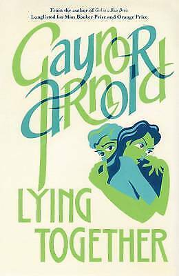 1 of 1 - Lying Together, Arnold, Gaynor, New Book