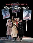 Reading the Plays of Wendy Wasserstein by Jan Balakian (Paperback, 2010)