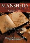 Mansfield: Walter's Diary by Keith R Long (Hardback, 2011)