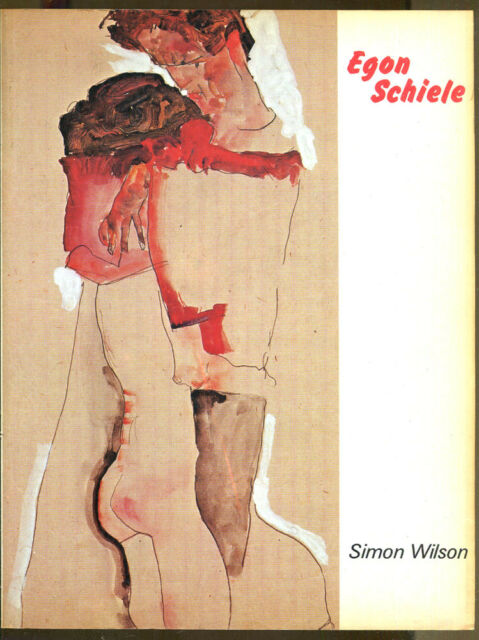 Egon Schiele by Simon Wilson-Cornell U. Press First Paperback Edition-1987