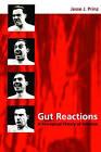 Gut Reactions: A Perceptual Theory of Emotion by Jesse J. Prinz (Paperback, 2006)