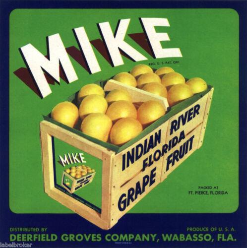 MIKE CRATE LABEL FLORIDA 9X9 FORT PIERCE WABASSO ORANGE BOX GRAPEFRUIT VINTAGE