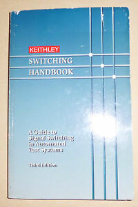 GUIDE-TO-SIGNAL-SWITCHING-IN-AUTOMATED-TEST-SYSTEMS-KEITHLEY-HANDBOOK