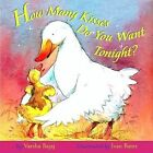 How Many Kisses Do You Want Tonight 9780316823814 by Ivan Bates
