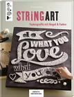 String Art (kreativ.inspiration.) von Miriam Dornemann (2015, Gebundene Ausgabe)