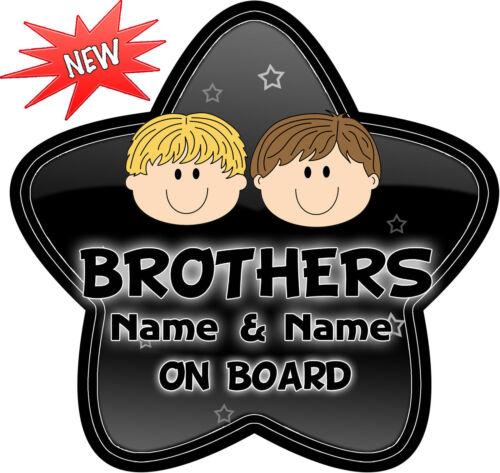 Personalizado Brothers Black Bg Blanco En Forma De Estrella Bebé a bordo de signo ~ Nuevo!