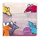 Mein Mi-Ma-Mäusebuch von Sandra Grimm (2014, Gebundene Ausgabe)