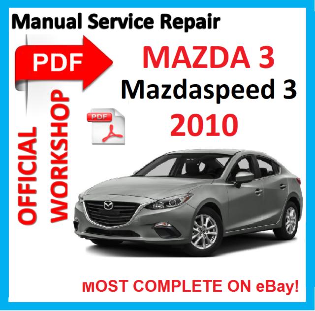 official workshop manual service repair for mazda 3 mazda3 rh ebay co uk mazda 6 workshop manual 2010 mazda workshop manual