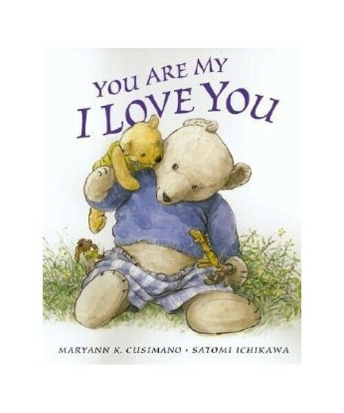 "Maryann K. Cusimano ""You Are My I Love You"""