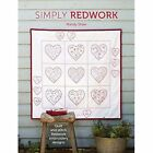 Simply Redwork: Quilt and Stitch Redwork Embroidery Designs by Mandy Shaw (Paperback, 2014)