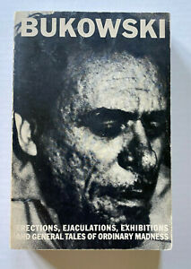 Charles-Bukowski-Erections-Ejaculations-Exhibitions-amp-General-1st-Edition-First