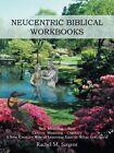 Neucentric Biblical Workbooks: Neu Meaning - New Centric Meaning - Century a New Century Way of Learning Exactly What God Says! by Rachel M Sargent (Paperback / softback, 2014)