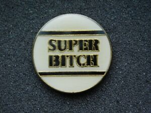 VINTAGE-METAL-FUNNY-SUPER-BITCH