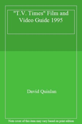 """""""T.V. Times"""" Film and Video Guide 1995 By David Quinlan"""""""