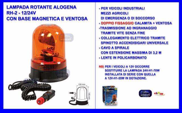 LUCE ROTANTE  ALOGENA 12/24V RH-2 - BASE MAGNETICA E VENTOSA -