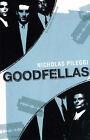 Goodfellas by Nicholas Pileggi (Paperback, 2005)