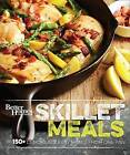 Better Homes and Gardens Skillet Meals by Better Homes & Gardens (Hardback, 2016)