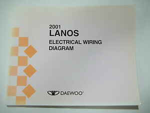 2001 daewoo lanos electrical wiring diagram service manual ebay rh ebay com 2001 Daewoo Lanos Parts Catalog 2000 Daewoo Lanos Ignition Wiring