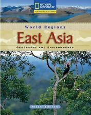 Reading Expeditions (World Studies: World Regions): East Asia: Geography and En
