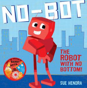 No-Bot-the-Robot-with-No-Bottom-Hendra-Sue-New