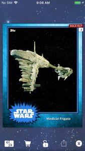 Topps Star Wars Digital Card Trader Blue Steel Medical Frigate Base 4 Variant