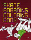 Skateboarding Coloring Book by Magnus Fredrikson (Paperback, 2011)